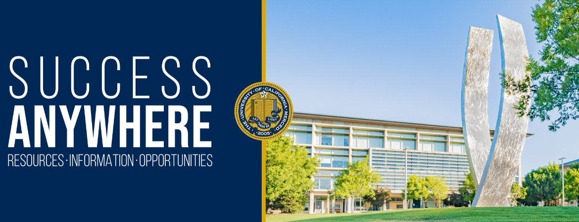 UC Merced Success Anywhere